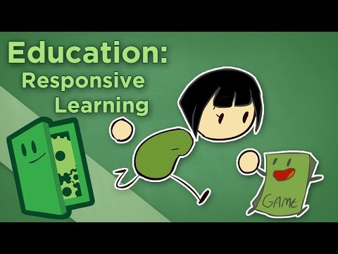 Education: Responsive Learning - How Games Help Teachers - Extra Credits