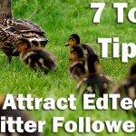 Attract EdTech Followers