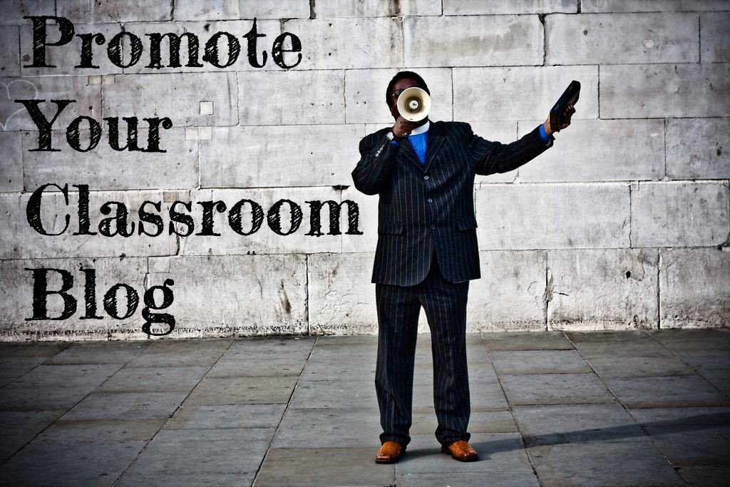 Promote your Classroom Blog
