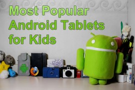 Most Popular Android Tablets for Kids