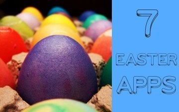 7 Fun Easter Apps for Kids Who are Sick of Chocolate