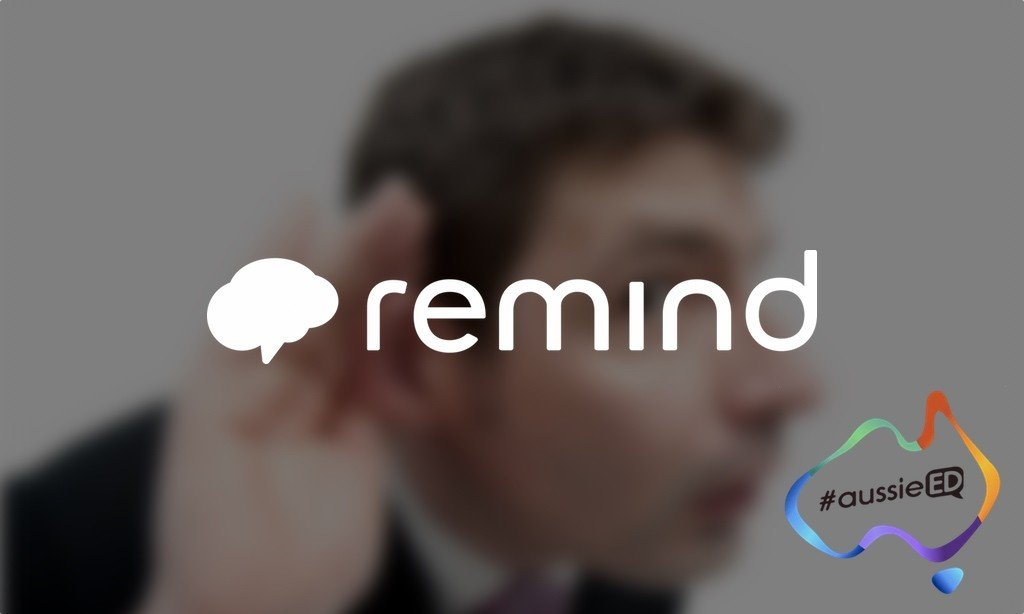 Remind – Linking to Those Who Want to Hear You!