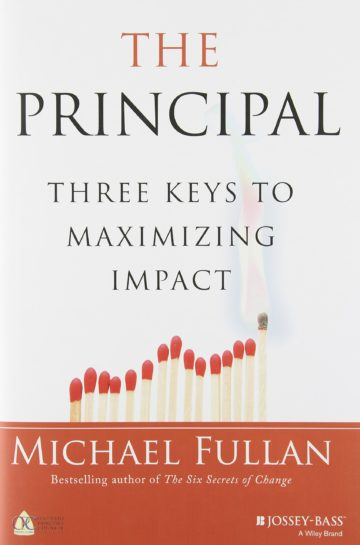 The Principal: Three Keys to Maximizing Impact
