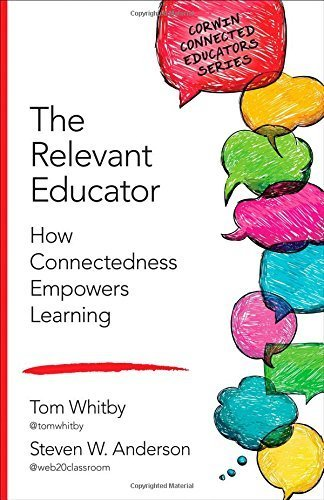 The Relevant Educator: How Connectedness Empowers Learning