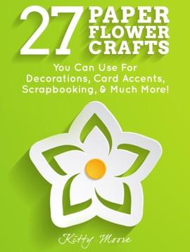 27 Paper Flower Crafts