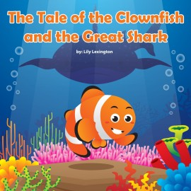 Free Books for Kids - The Tale of the Clownfish and the Great Shark