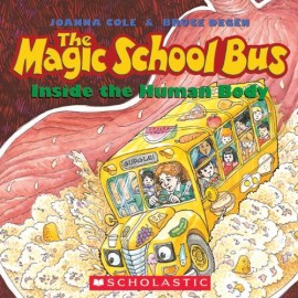 4.The Magic School Bus Inside the Human Body The Magic School Bus Inside the Human Body