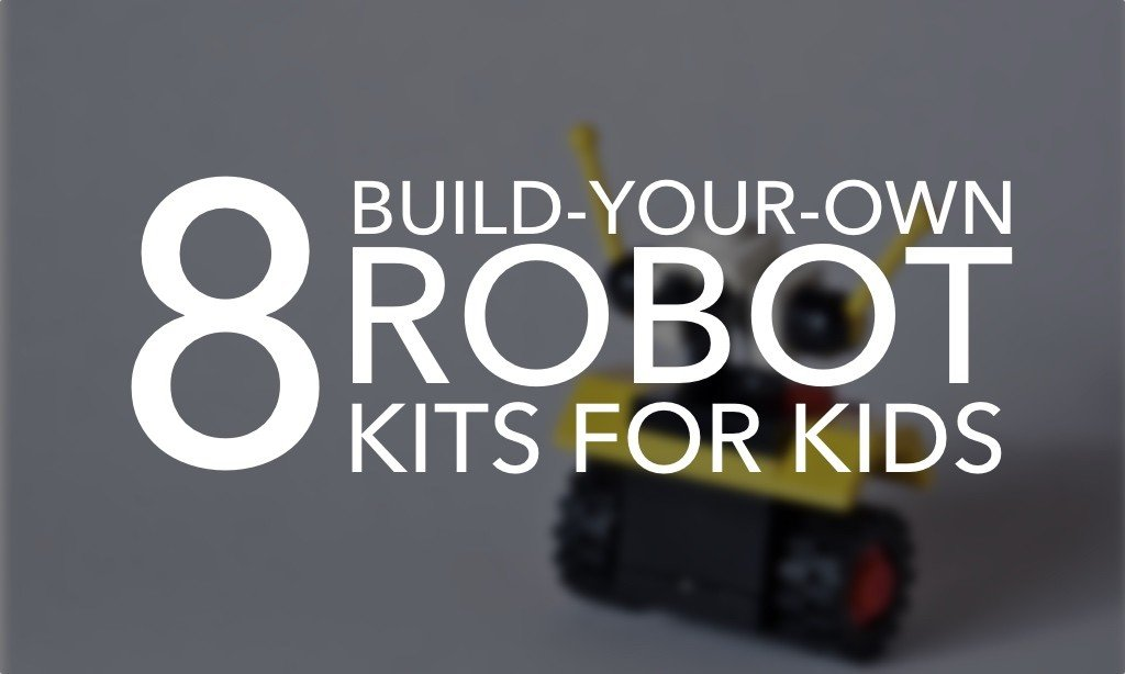 8 of the Best Build-Your-Own Robot Kits For Kids