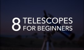 Astronomy For Kids: 8 Best Telescopes For Beginners