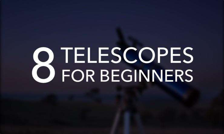 Astronomy For Kids: 8 Best Telescopes For Beginners