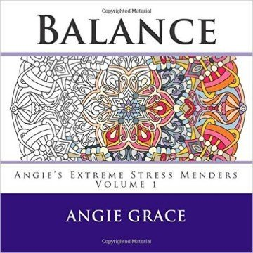 Balance Angies Extreme Stress Menders Volume 1