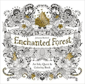 Enchanted Forest: An Inky Quest & Coloring Book - adult coloring books