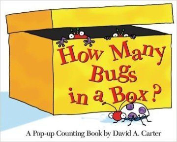 How Many Bugs in a Box?: A Pop-up Counting Book - counting books