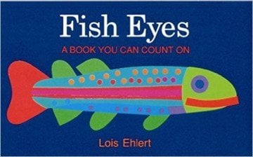 Fish Eyes: A Book You Can Count On - counting books