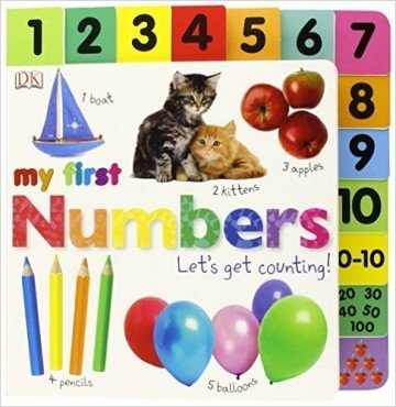Tabbed Board Books: My First Numbers: Let's Get Counting! - counting books