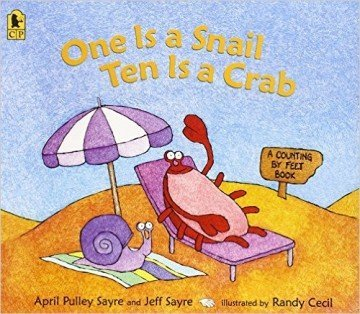 One Is a Snail, Ten is a Crab: A Counting by Feet Book - counting books