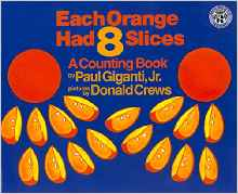 Each Orange Had 8 Slices - counting books