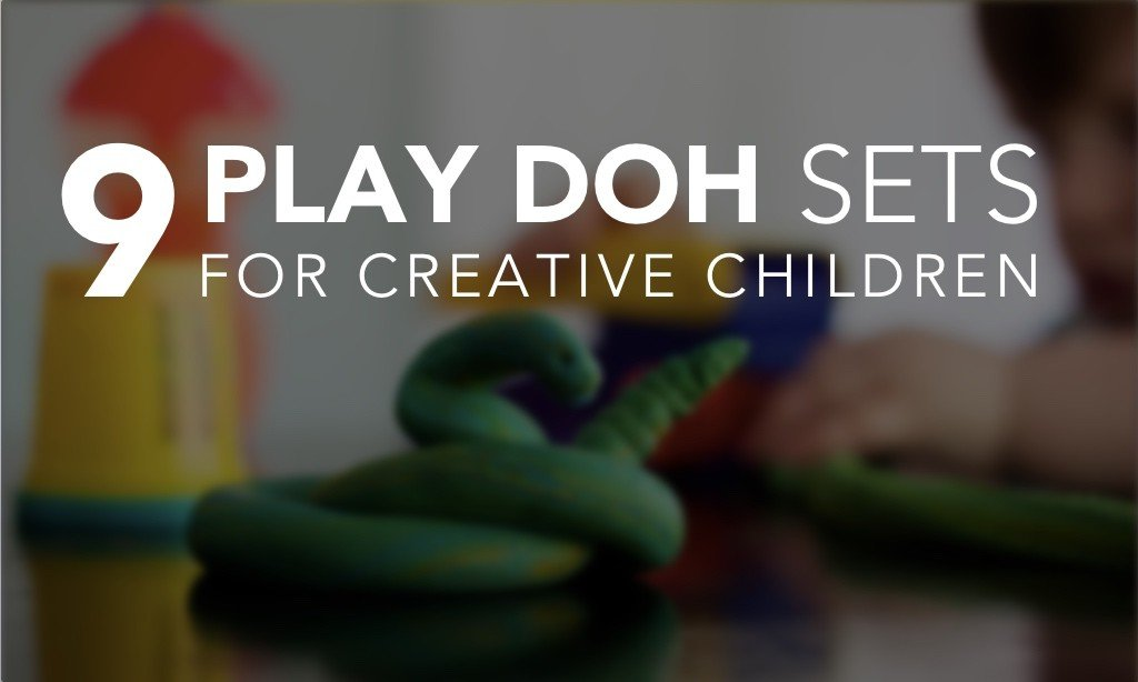 9 Creative Play Doh Sets for Toddlers and Pre-School Children