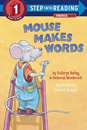 Mouse Makes Words: A Phonics Reader (Step-Into-Reading, Step 1) - phonics books