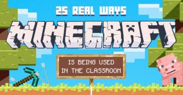 25 Real Ways Minecraft is Being Used in the Classroom