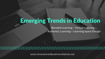 Four Emerging Trends in Education to Keep An Eye On