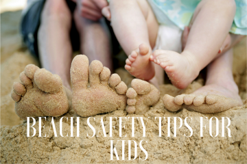 Practical Beach Safety Tips For Kids