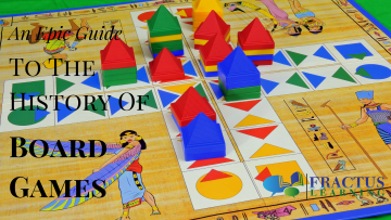 An Epic Guide To The History of Board Games