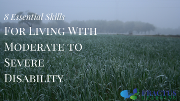Moderate to Severe Developmental Disability: Eight Essential Skills for Living