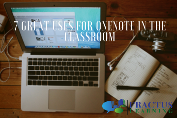 7 Great Uses For OneNote & Lense In The Classroom