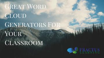 Great Word Cloud Generators For Your Classroom