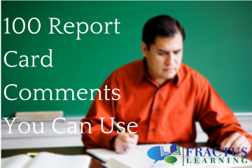 100 Report Card Comments You Can Use For Nearly Every Situation