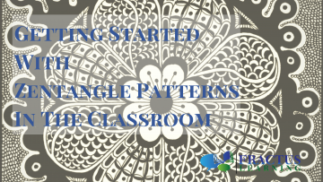 Getting Started With Zentangle Patterns For Kids in the Classroom