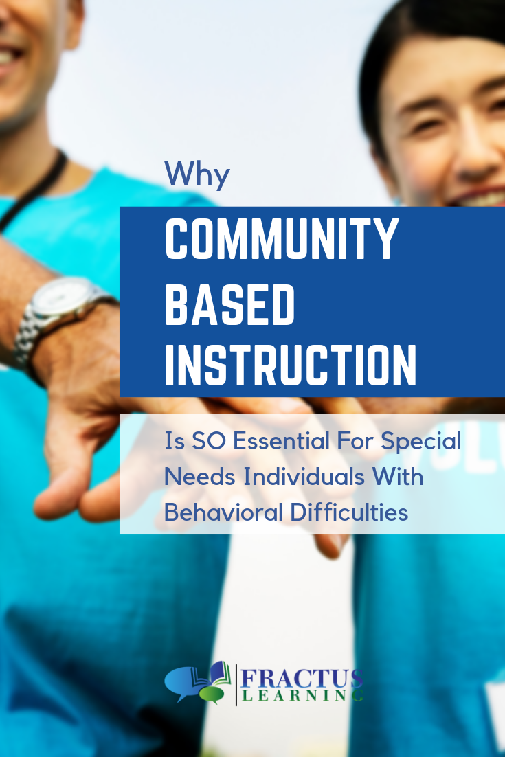 Community based instruction is essential for people on the autism spectrum.