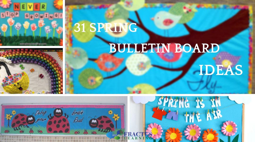 31 Eye-Catching Spring Bulletin Board Ideas For Your ...
