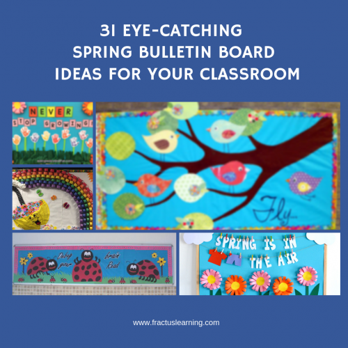 We've brought together 31 irresistable spring bulletin boards for your classroom. Be inspired, take action!