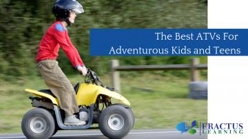 The Best ATV For Adventerous Kids