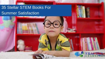 35 Stellar STEM Books For Summer Satisfaction