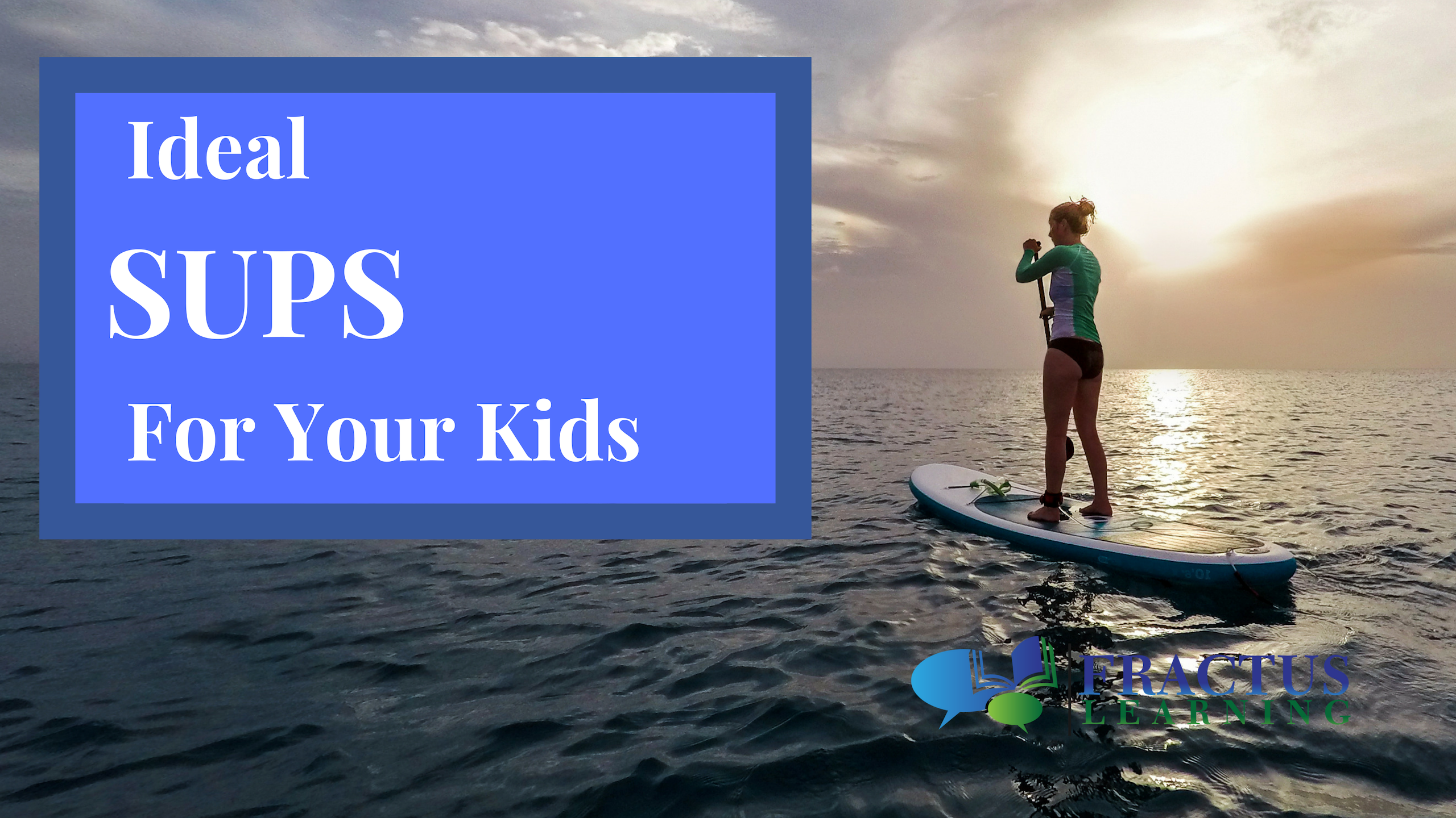 sup for kids