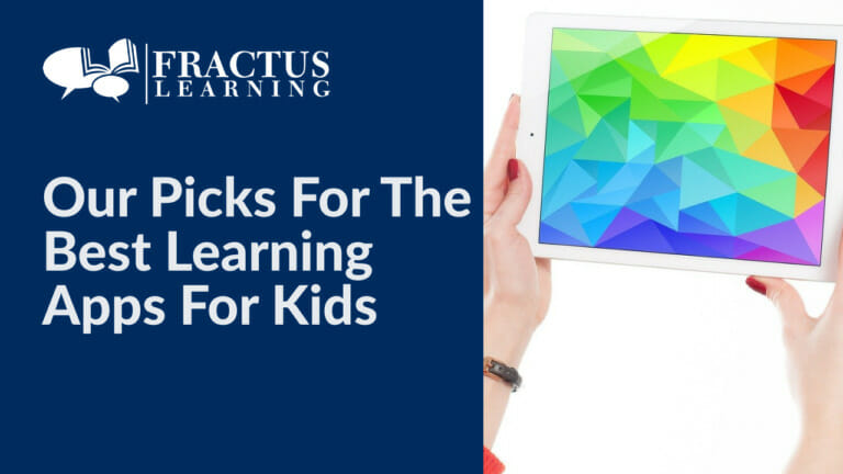 Our Picks For The Best Learning Apps for Kids