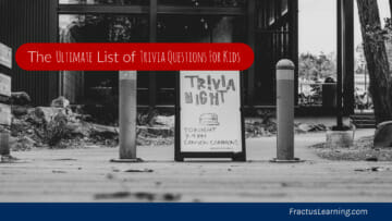 The Ultimate List of Trivia Question for Kids