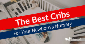 Best Cribs For Your Newborn's Nursery