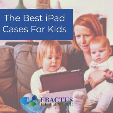 11 of the Best iPad Cases for Kids