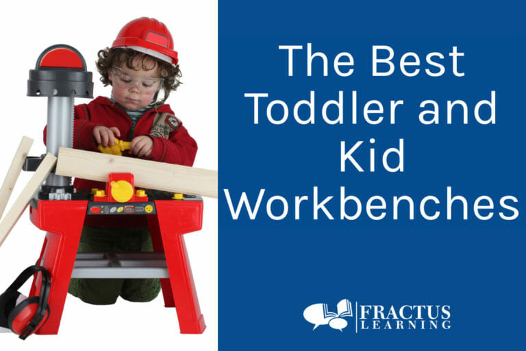 The Best Play Workbench for Toddlers and Kids