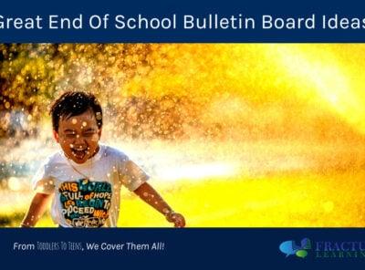 21 End of Year Bulletin Board Ideas