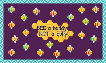 Bee A Buddy Not A Bully Preschool Bulletin Board