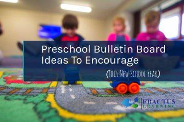 Preschool Bulletin Board Ideas To Encourage in 2021-2022