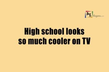 high school looks so much cooler on tv