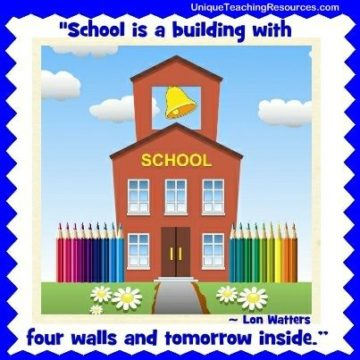 school is a bulidng with four walls and tomorrow inside lon watters