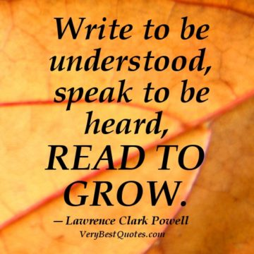 write to be understood speak to be heard read to grow lawrence clarck powell