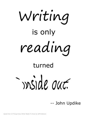 writing is only reading turned inside out john updike